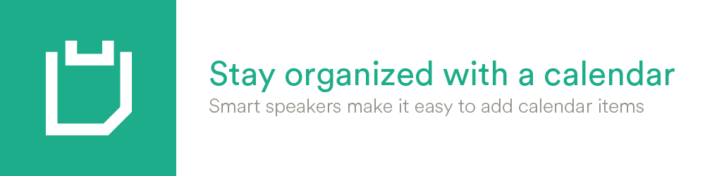 Stay organized with a calendar