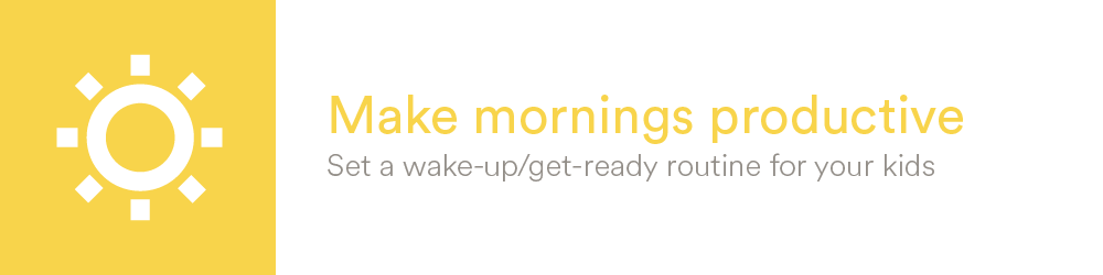 Make mornings productive