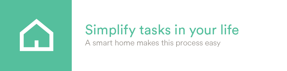 Simplify tasks in your life