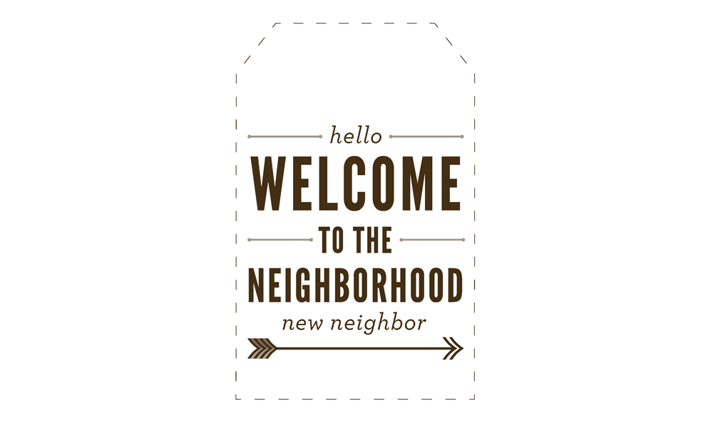 image regarding Welcome to the Neighborhood Printable referred to as Do-it-yourself Contemporary Neighbor Present: Welcome toward the Community